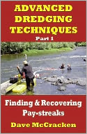download Advanced Dredging Techniques, Part 1 -- Finding and Recovering Pay-streaks book