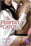 The Perfect Catch by Linda Cajio: NOOK Book Cover
