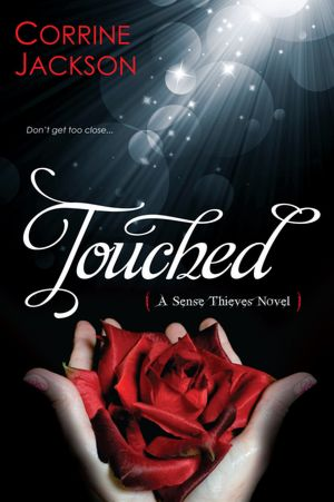 Touched: The Sense Thieves Series