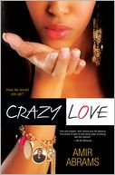Crazy Love by Amir Abrams: Book Cover
