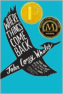 Where Things Come Back by John Corey Whaley: Book Cover