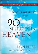 Encouragement from 90 Minutes in Heaven by Don Piper: NOOK Book Cover