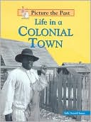 download Life in a Colonial Town book