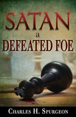 Satan, a Defeated Foe