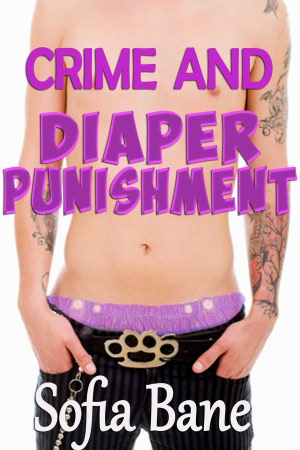 Crime and Diaper Punishment (M/m Diapers, Watersports). nookbook