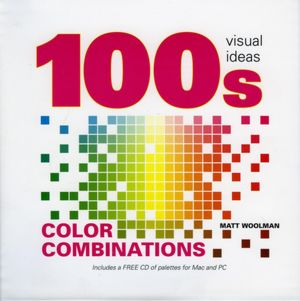 Free textbook downloads torrents 100's Visual Color Combinations by Matt Woolman 9781906245054