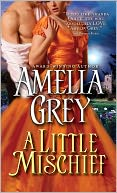 Little Mischief by Amelia Grey: NOOK Book Cover