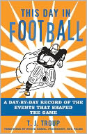 download This Day in Football : A Day-By-Day Record of the Events That Shaped the Game book