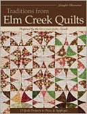 Traditions from Elm Creek Quilts by Jennifer Chiaverini: NOOK Book Cover