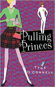 Pulling Princes by Tyne O'Connell
