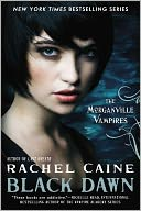 Black Dawn (Morganville Vampires Series #12) by Rachel Caine: Book Cover