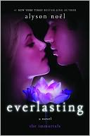Everlasting (Immortals Series #6) by Alyson Noël: NOOK Book Cover