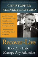 Recover to Live by Christopher Kennedy Lawford: Book Cover