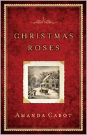 Christmas Roses by Amanda Cabot: NOOK Book Cover