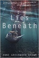 Lies Beneath by Anne Greenwood Brown: Book Cover