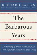 The Barbarous Years by Bernard Bailyn: Book Cover