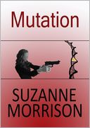 Mutation by Suzanne Morrison: NOOK Book Cover