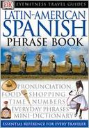 download Eyewitness Latin-American Spanish Travel Phrasebook book