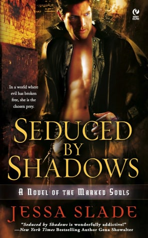 Frisky Friday…Excerpt of Seduced By Shadows (Marked Souls Series Book 1) By Jessa Slade