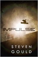 Impulse by Steven Gould: Book Cover