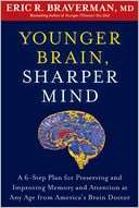 Younger Brain, Sharper Mind by Eric R. Braverman: Book Cover