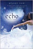 Echo (Soul Seekers Series #2) by Alyson Noël: Book Cover