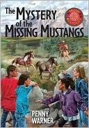 Mystery of the Missing Mustangs by Penny Warner: NOOK Book Cover