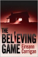 The Believing Game by Eireann Corrigan: Book Cover