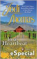 In a Heartbeat by Jodi Thomas: NOOK Book Cover