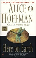Here on Earth by Alice Hoffman: NOOK Book Cover