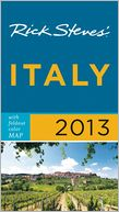 Rick Steves' Italy 2013 by Rick Steves: Book Cover