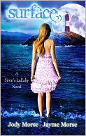 Surface (Siren's Lullaby, #1) by Jody Morse: NOOK Book Cover