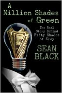 A Million Shades of Green by Sean Black: NOOK Book Cover