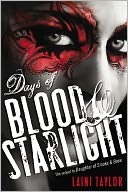 Days of Blood and Starlight by Laini Taylor: Book Cover