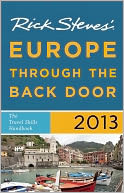 Rick Steves' Europe Through the Back Door 2013 by Rick Steves: Book Cover