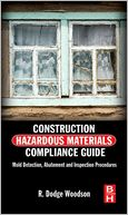 download Construction Hazardous Materials Compliance Guide : Mold Detection, Abatement and Inspection Procedures book