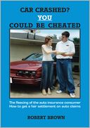 download Car Crashed? You Could Be Cheated book