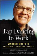 Tap Dancing to Work by Carol J. Loomis: Book Cover