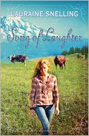 Song of Laughter by Lauraine Snelling: Book Cover