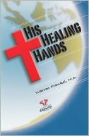 His Healing Hands by Warren Frankel: Book Cover