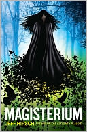 Magisterium by Jeff Hirsch: Book Cover