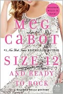 Size 12 and Ready to Rock (Heather Wells Series #4) by Meg Cabot: NOOK Book Cover