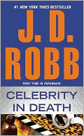 Celebrity in Death (In Death Series #34) by J. D. Robb: Book Cover