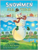 Snowmen All Year by Caralyn Buehner: Book Cover