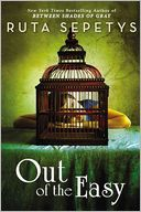 Out of the Easy by Ruta Sepetys: Book Cover