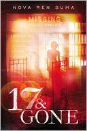 17 & Gone by Nova Ren Suma: Book Cover