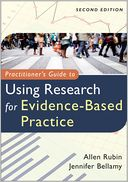 Practitioner's Guide to Using Research for Evidence-Based Practice by Allen Rubin: NOOK Book Cover