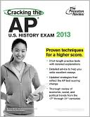 Cracking the AP U.S. History Exam, 2013 Edition by Princeton Review: Book Cover