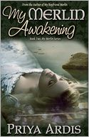 My Merlin Awakening by Priya Ardis: Book Cover