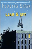 Liar and Spy by Rebecca Stead: Book Cover